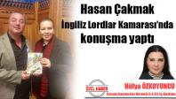 Hasan Çakmak, İngiliz Lordlar Kamarası'nda konuşma yaptı