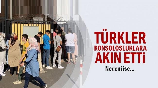 Türkler konsolosluklara akın etti