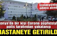 Konya'da bir kişi Corona Virüsü