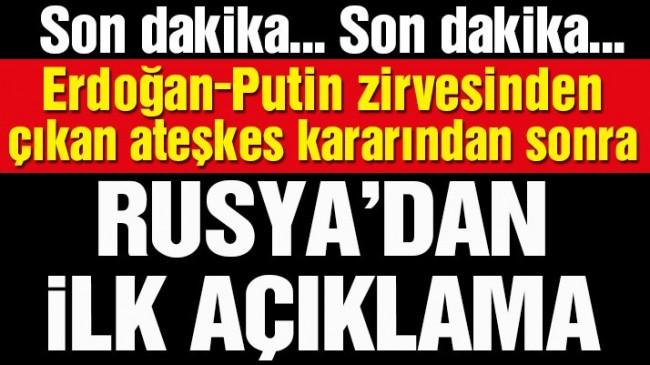 Ateşkesin ardından Rusya'dan ilk açıklama