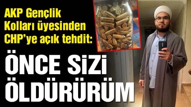 AKP Gençlik Kolları üyesinden CHP'ye açık tehdit