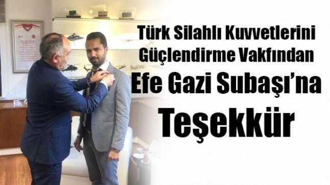 Efe Gazi Subaşı'na Teşekkür