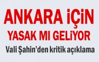 Vali Vasip Şahin'den kritik açıklama