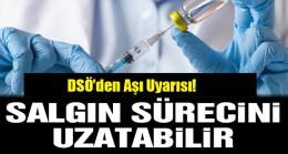 DSÖ'den Aşı Uyarısı!