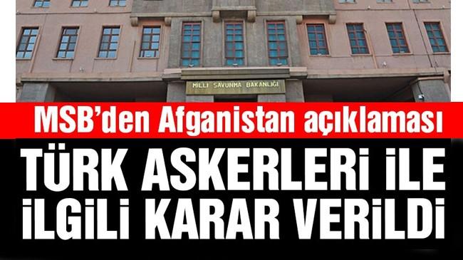 MSB duyurdu: Türk askerleri Afganistan'dan…