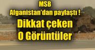 MSB, Afganistan'dan paylaştı: Dikkat çeken görüntüler
