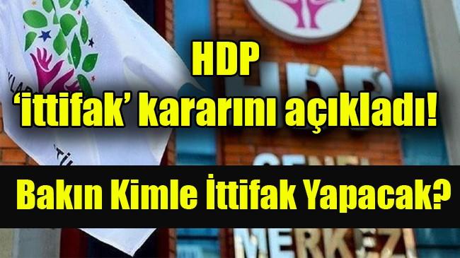 HDP 'ittifak' kararını açıkladı