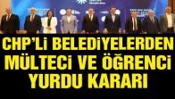 CHP'li belediyelerden sığınmacı ve öğrenci yurdu kararı