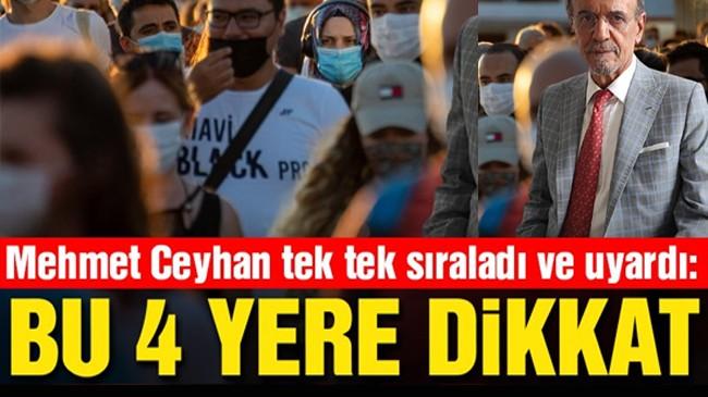 Mehmet Ceyhan tek tek sıraladı ve uyardı