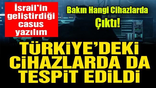 Casus yazılım Türkiye'de de tespit edildi