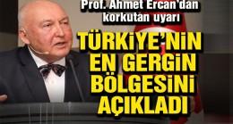 Türkiye'nin en gergin bölgesi