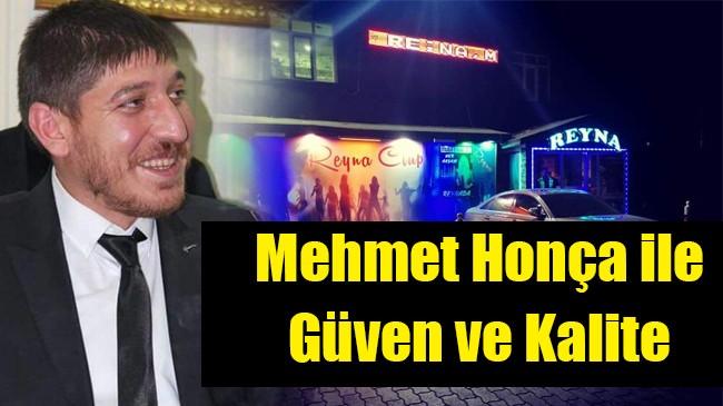 Mehmet Honça ile güven ve kalite
