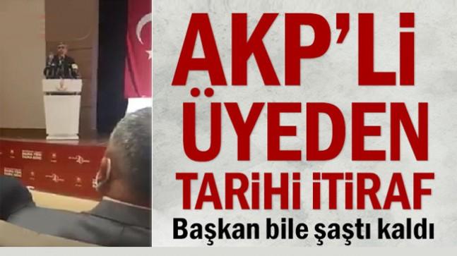 AKP'li üyeden tarihi itiraf: Başkan bile şaştı kaldı