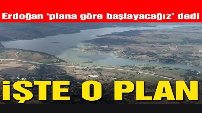Erdoğan 'plana göre başlayacağız' dedi, işte o plan…